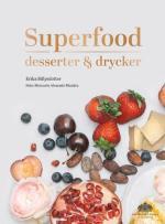 Superfood - Desserter Och Drycker
