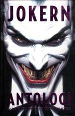 Jokern Antologi - Brottslighetens Crownprins Största Illgärningar