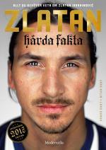 Zlatan - Hårda Fakta - Edition 2017
