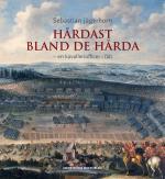 Hårdast Bland De Hårda - En Kavalleriofficer I Fält