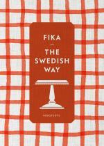 Fika - The Swedish Way