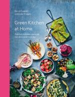 Green Kitchen At Home - Enkel Och Hälsosam Vegetarisk Mat Att Njuta Av Varje Dag