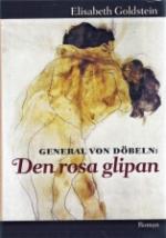 General Von Döbeln. Den Rosa Glipan