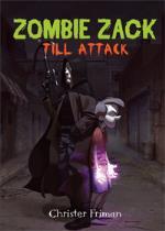 Zombie Zack Till Attack