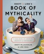 Rhett & Link`s Book Of Mythicality