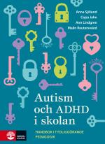 Autism Och Adhd I Skolan - Handbok I Tydliggörande Pedagogik