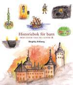 Historiebok För Barn - Från Gustav Vasa Till Gustav Iii