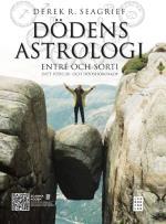 Dödens Astrologi - Entré Och Sorti - Ditt Födelse- Och Dödshoroskop