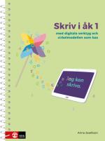 Skriv I Åk 1 - Med Digitala Verktyg Och Cirkelmodellen Som Bas