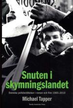 Snuten I Skymningslandet - Svenska Polisberättelser I Roman Och Film 1965-2010