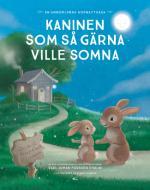 Kaninen Som Så Gärna Ville Somna - En Annorlunda Godnattsaga