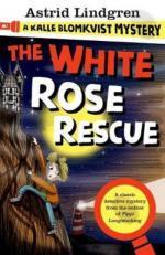 White Rose Rescue- A Kalle Blomkvist Mystery