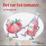 Det Var Två Tomater