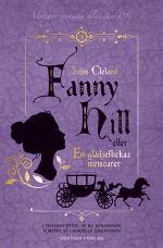 Fanny Hill - Eller En Glädjeflickas Memoarer