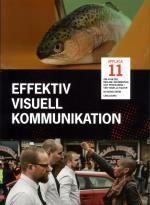 Effektiv Visuell Kommunikation - Om Nyheter, Reklam, Information Och Profil