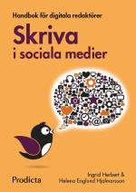 Skriva I Sociala Medier. Handbok För Digitala Redaktörer