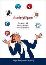 Mediehjälpen - Din Guide Till Sociala Medier Och Massmedia