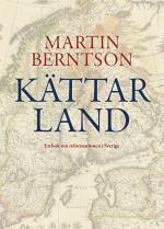 Kättarland - En Bok Om Reformationen I Sverige