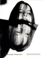 Jenny Källman - The Rectangle´s Sharp Stare