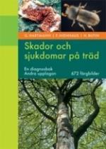 Skador Och Sjukdomar På Träd - En Diagnosbok