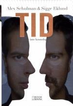 Tid - Livet Är Inte Kronologiskt, Limited Edition