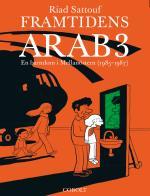 Framtidens Arab - En Barndom I Mellanöstern (1985-1987). Del 3