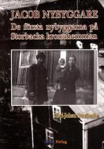 Jacob Nybyggare - De Första Nybyggarna På Storbacka Kronohemman