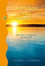 Kärlekens Nya Evangelium - Om Andens Vägledning Och Egots Död