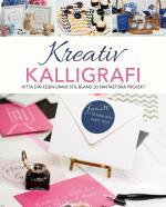 Kreativ Kalligrafi - Hitta Din Egen Unika Stil Bland 20 Fantastiska Projekt