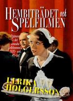 Hembiträdet Och Spelfilmen - Stjärnor I Det Svenska Folkhemmets 1930- Och 40-tal