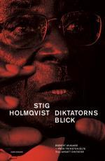 Diktatorns Blick - Robert Mugabe -från Frihetshjälte Till Avsatt Diktator