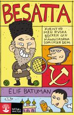 Besatta - Äventyr Med Ryska Böcker Och Människorna Som Läser Dem