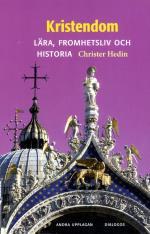 Kristendom - Lära, Fromhetsliv Och Historia