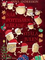 När Pottisarna Råkade Stjäla Julen