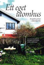 Ett Eget Utomhus - Perspektiv På Livet I Villaträdgården
