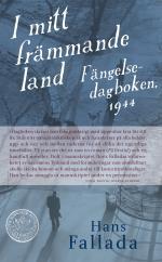 I Mitt Främmande Land - Fängelsedagboken 1944