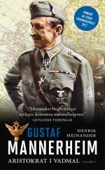 Gustaf Mannerheim - Aristokrat I Vadmal