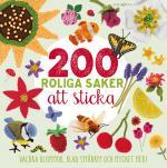 200 Roliga Saker Att Sticka - Vackra Blommor, Blad, Småkryp Och Mycket Mer