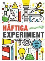 Häftiga Vetenskapliga Experiment