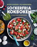 Sockerfria Kokboken - 111 Enkla Och Läckra Recept