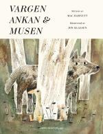 Vargen, Ankan & Musen