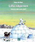 Lilla Isbjörnen - Vem Är Det Som Ylar?
