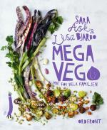 Mega Vego Mat För Hela Familjen - Samlade Recept Och Nya Rätter