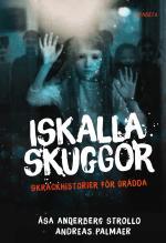 Iskalla Skuggor - Skräckhistorier För Orädda