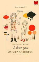 I Love You Viktoria Andersson