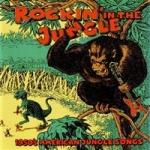 Rockin` In The Jungle