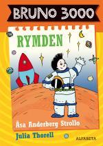 Bruno 3000 - Rymden