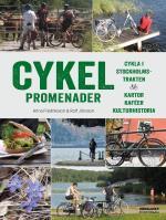 Cykelpromenader - Cykla I Stockholmstrakten - Kartor, Kaféer, Kulturhistori