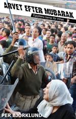 Arvet Efter Mubarak - Egyptens Kamp För Frihet