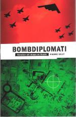 Bombdiplomati - Konsten Att Skapa En Fiende